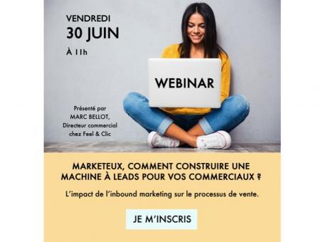WEBINAR - Marketeux, comment construire une machine à leads pour vos commerciaux ?